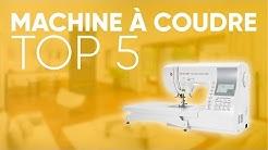 TOP5 : MEILLEURE MACHINE À COUDRE (2019)