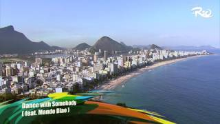 "Take me to Rio - ""Dance with somebody"" feat. Mando Diao (Official Video)"