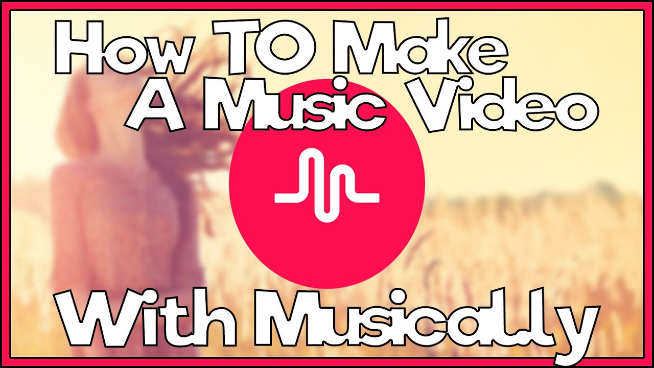How To Make A Music Video With Musical ly - Beginner Tutorial