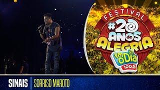 Sorriso Maroto - Sinais (Festival 20 anos de Alegria)