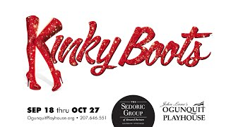 Kinky Boots - Ogunquit Playhouse