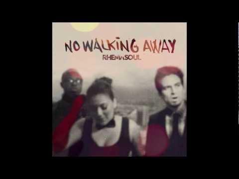 Rhema Soul - No Wakling Away [2012]