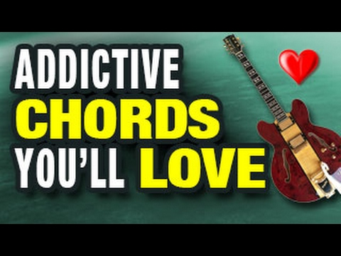 Easy Addictive Chords Youll Love Youtube
