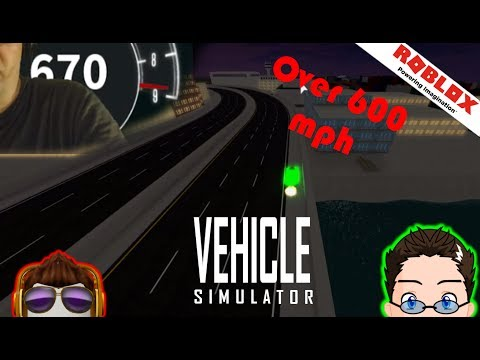 Roblox - Vehicle Simulator - Over 600 mph :) nioce!