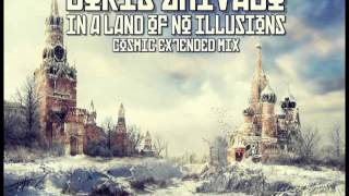 BORIS ZHIVAGO - In A Land Of No Illusions (Cosmic Extended Mix)
