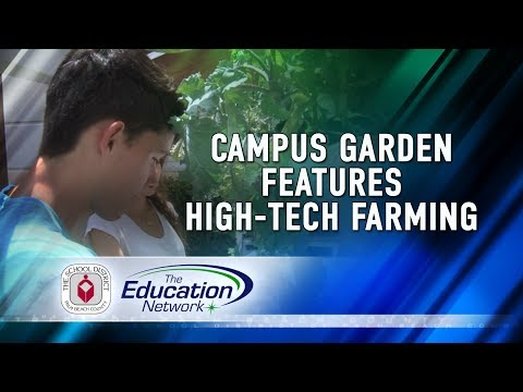 Campus Garden features High-Tech Farming