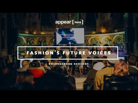 Underground Session: Fashion's Future Voices