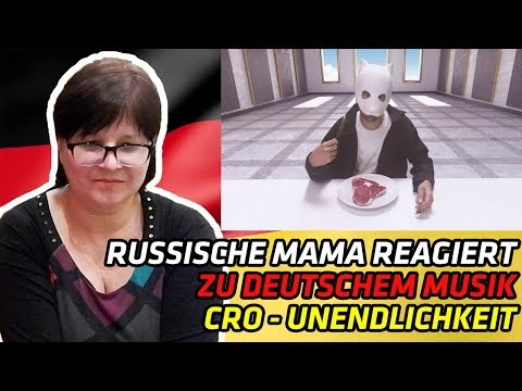 RUSSIAN MOM REACTS TO GERMAN MUSIC   Cro - Unendlichkeit (Official Video)   REACTION