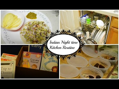 Indian Night Time Kitchen Routine