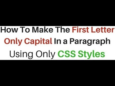 CSS Text-transform Paragraph Make First Letter Capital In HTML