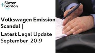 Volkswagen Emission Scandal | Latest Legal Update | September 2019