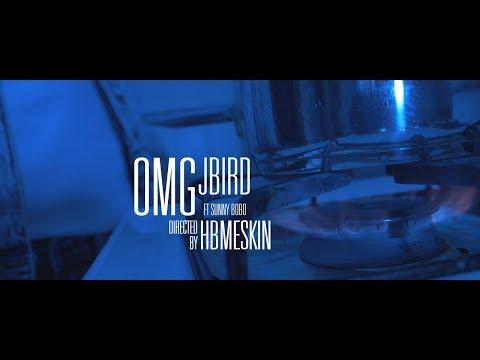 JBird ft Sunny Bobo - OMG