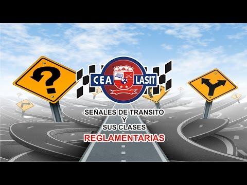 SEÑALES DE TRÁNSITO REGLAMENTARIAS CEA LASIT