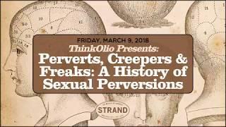 Video ThinkOlio: A History of Sexual Perversions download MP3, 3GP, MP4, WEBM, AVI, FLV Juni 2018
