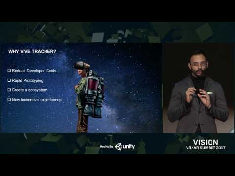 Vision 2017 - Vive Tracker Best Practices: How to Bring Real World Objects into VR