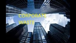 Frustrations With Corporate Waste -MooseScrapper