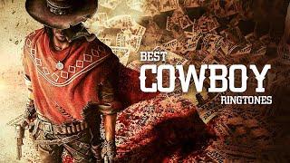 5 Best Cowboy Ringtones   Western Theme