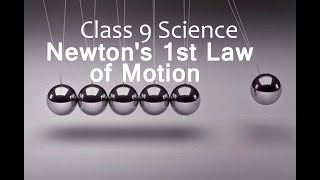 Newton's First Law of Motion  | CBSE Class 9 IX Science | Video Lectures in Hindi