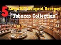 5 Easy DIY Eliquid Recipes – Tobacco Collection (DIY Ejuice Recipe Collection)