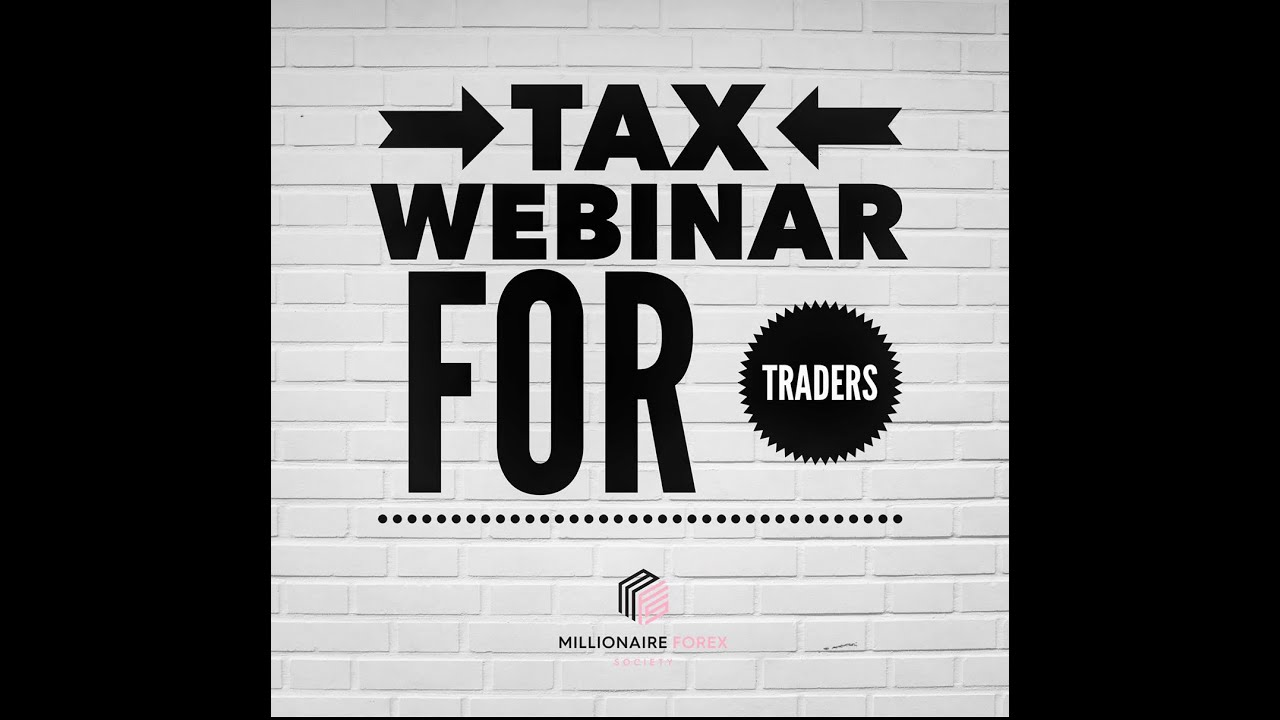 How To File Taxes As A Forex Trader, Tax articles, Forex software