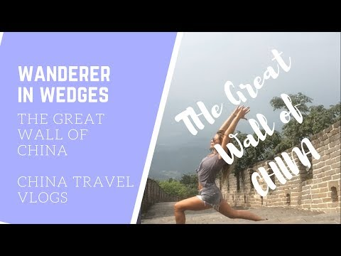The Great Wall of China - EPISODE 2 - China Travel Vlog