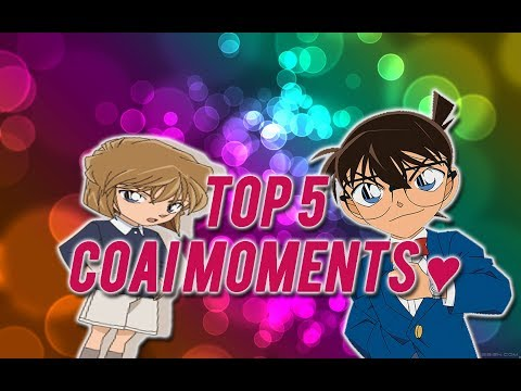 Top 5 CoAi Moments (1) - Detective Conan
