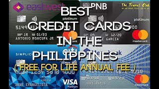 """Gambar cover Best """"Free for Life"""" Annual Fee Credit Cards in the Philippines"""