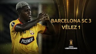 Barcelona SC vs. Vélez Sarsfield [3-1]   RESUMEN   Octavos de Final   Vuelta   CONMEBOL Libertadores