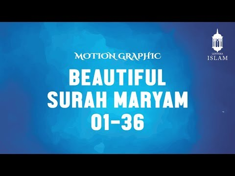 Motion Graphic - Surah Maryam, Omar Hisyam Al Arabi