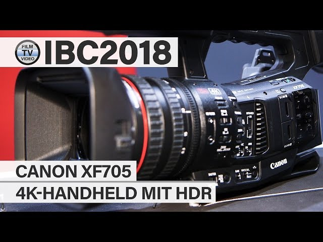 IBC2018: 4K-HDR-Camcorder Canon XF705