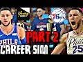 BEN SIMMONS NBA CAREER SIMULATION ON NBA 2K18!! PART 2 THE NEXT LEBRON JAMES?!
