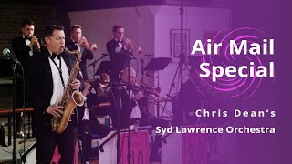 Air Mail Special   The Syd Lawrence Orchestra