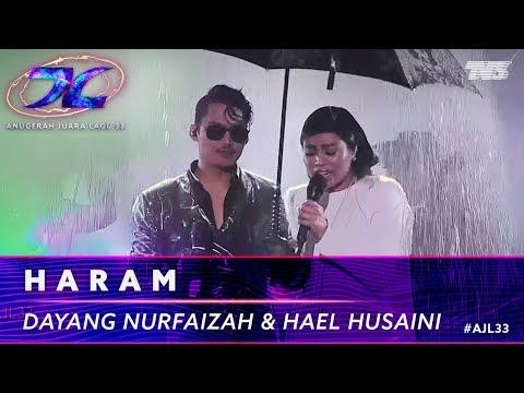 Haram - Hael Husaini & Dayang Nurfaizah | #AJL33