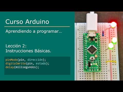 #2 Curso Arduino - Instrucciones Básica [ PinMode, DigitalWrite, Delay ]
