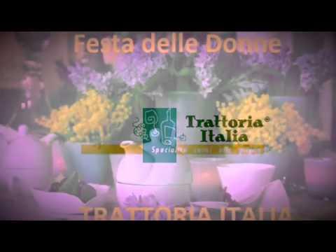 Festa della donna: Trattoria Italia 04 marzo 2016
