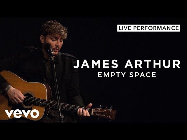 James Arthur - Empty Space (Live)   Vevo Official Performance