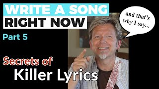 WRITE A SONG, RIGHT NOW - Part 5: Secrets to KILLER LYRICS — Guitar Discoveries