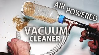 How to Make an Air Powered Mini Vacuum Cleaner - Venturi Effect