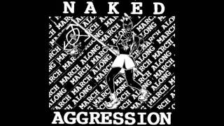 Watch Naked Aggression Road To Ruin video