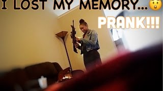 I LOST MY MEMORY PRANK!!! (EXTREMELY FUNNY!!)