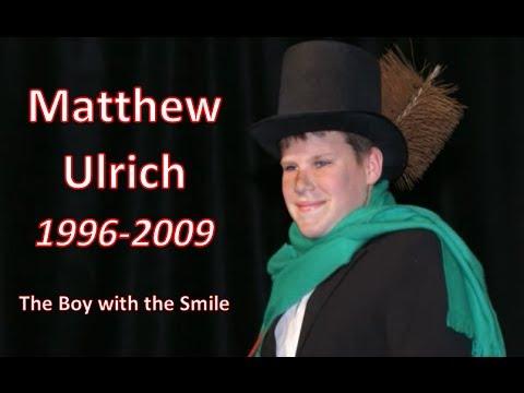 Matthew Ulrich Memorial Video