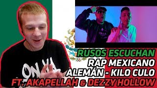 RUSSIANS REACT TO MEXICAN TRAP | Alemán - Kilo Culo Ft. Akapellah & Dezzy Hollow | REACTION