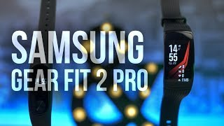Обзор Samsung Gear Fit 2 Pro - Xiaomi Mi Band 2 надоел
