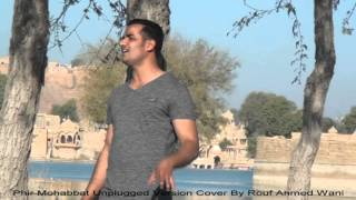 Phir Mohabbat, Murder 2 / Ariji Singh / Mohmmad Irfaan, Unplugged Version / Cover By Rouf Ahmed Wani