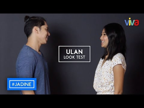 #JADINE: Never Before Seen 'Ulan' Look Test