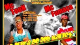 MC TON PART. MC FUMAÇA ZL  ' A BRISA DO BOB MARLEY ' DJ THYAL $$$ ( ( LANÇAMENTO 2012 ) )