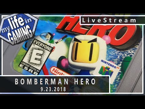 Bomberman Hero :: 9.23.2018 LiveStream / MY LIFE IN GAMING - Bomberman Hero :: 9.23.2018 LiveStream / MY LIFE IN GAMING