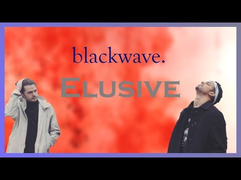 blackwave. - Elusive LYRICS