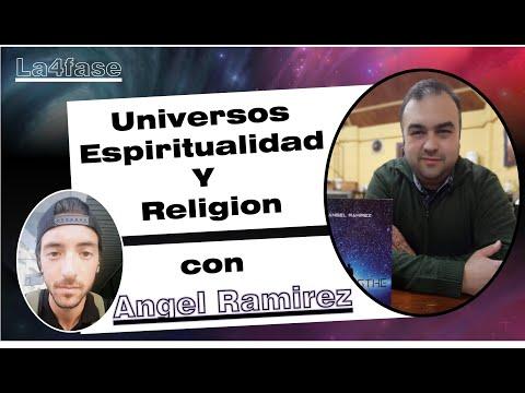 UNIVERSOS PARALELOS, ESPIRITUALIDAD Y RELIGIÓN: con Ángel Ramírez