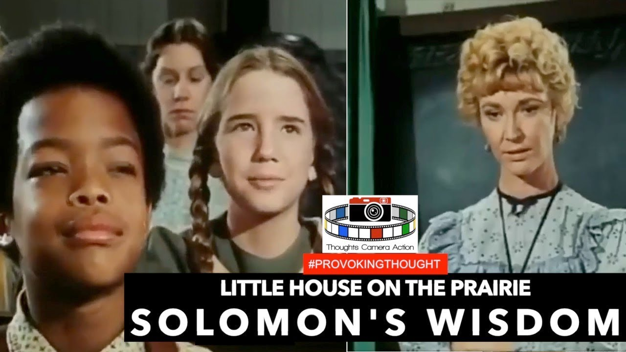 Little House on the Prairie SOLOMONS WISDOM